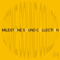 MILESTONE SOUND COLLECTION